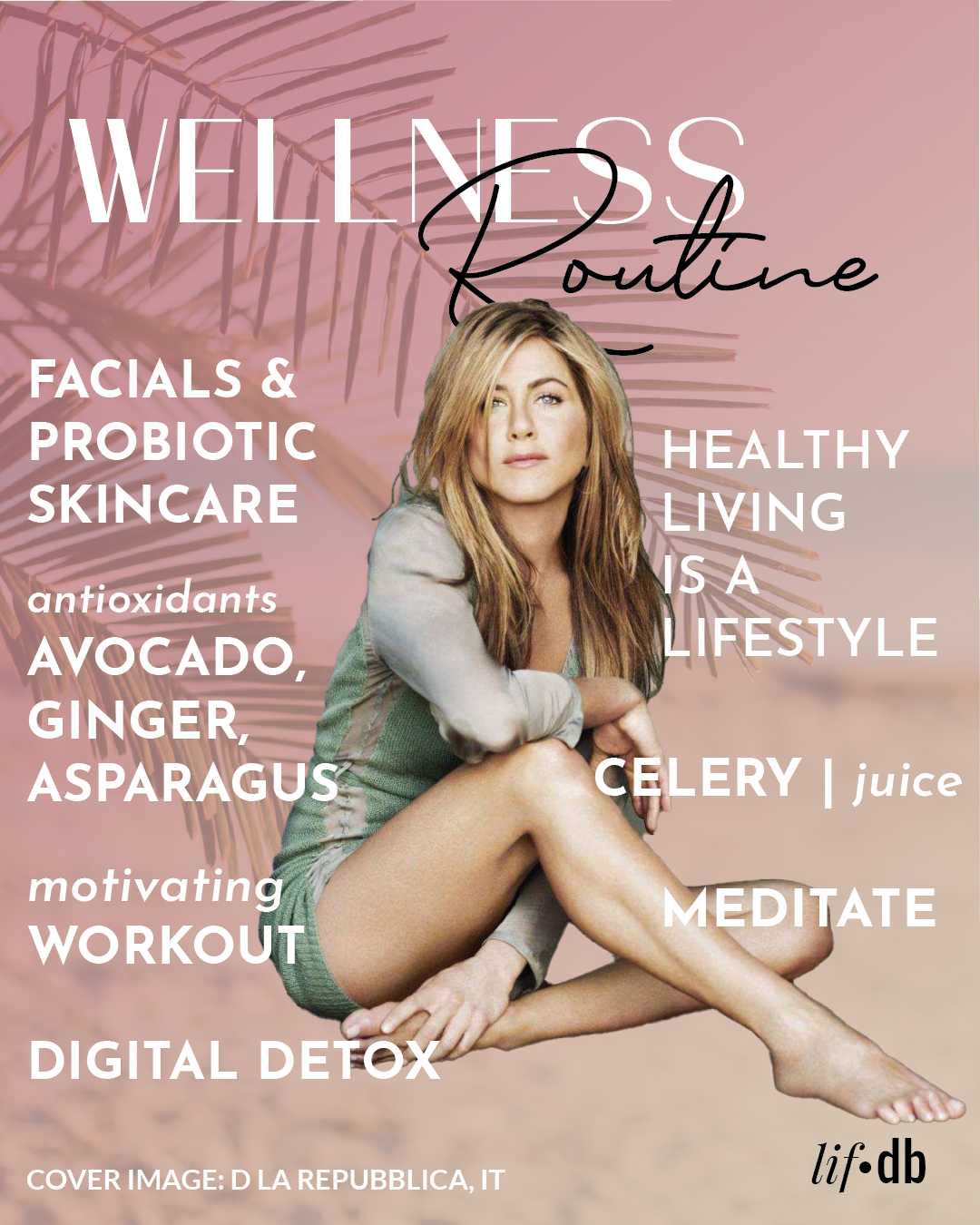 Jennifer Aniston Wellness Routine